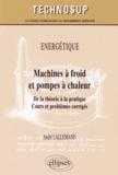 André Lallemand - Machines à froid et pompes à chaleur - De la théorie à la pratique.