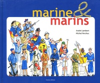 André Lambert et Michel Perchoc - Marine & marins.