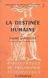 André Lamouche et Paul Gaultier - La destinée humaine.
