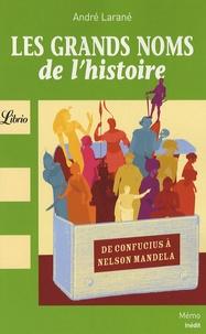 André Larané - Les grands noms de l'histoire.