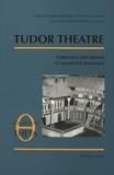 André Lascombes - Tudor Theatre - Narrative and Drama- Le narratif et le dramatique- Actes de la Table ronde IV.