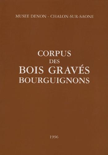 André Laurencin - Corpus des bois gravés bourguignons.