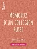 André Laurie - Mémoires d'un collégien russe.