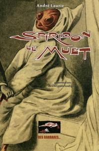 André Laurie - Spiridon le Muet.