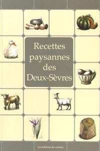 André Lavialle et Claudine Lavialle - Recettes paysannes des Deux-Sèvres.