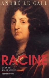 André Le Gall - Racine.