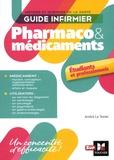 André Le Texier - Guide infirmier Pharmaco et médicaments - Etudiants et professionnels.