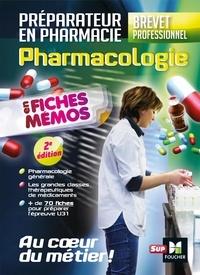 PDF book downloader téléchargement gratuit Pharmacologie en fiches mémos  - Préparateur en pharmacie, brevet professionnel par André Le Texier