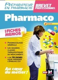 André Le Texier - Pharmacologie en fiches mémos - Préparateur en pharmacie, brevet professionnel.