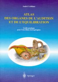 Galabria.be Atlas des organes de l'audition et de l'équilibration - Guide pratique pour l'oto-rhino-laryngologiste Image