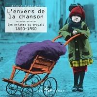 André Leblanc et Milene Leclerc - L'envers de la chanson.