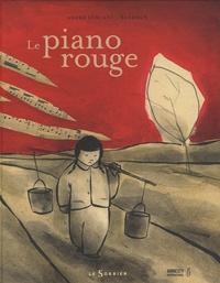 André Leblanc et  Barroux - Le piano rouge.