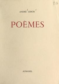 André Lebois - Poèmes.