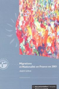 André Lebon - Migrations et nationalité en France en 2001.