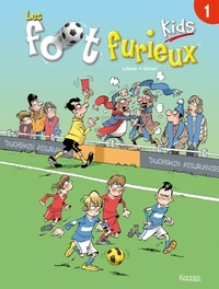 André Lebrun et  Gürsel - Les foot furieux kids Tome 1 : .