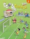 André Lebrun et  Gürsel - Les foot furieux kids Tome 2 : .