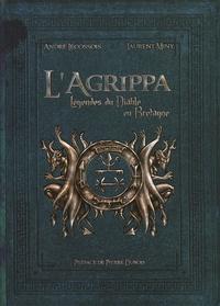 André Lécossois et Laurent Miny - L'Agrippa - Légendes du Diable en Bretagne.