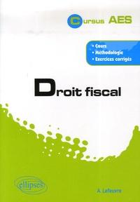 André Lefeuvre - Droit fiscal.