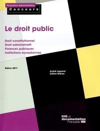 André Legrand et Céline Wiener - Le droit public.