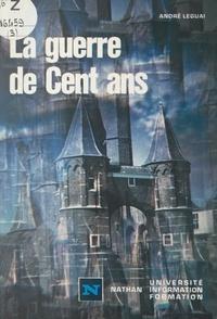 André Leguai et  Hidalgo - La guerre de Cent ans.