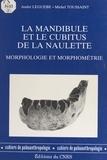 André Leguebe et Michel Toussaint - La mandibule et le cubitus de La Naulette : morphologie et morphométrie.