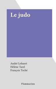André Lehnert et Hélène Tarel - Le judo.