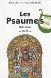 André Lelièvre et Alphonse Maillot - Les Psaumes - Chants d'amour 76 à 150.