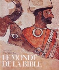 André Lemaire - Le monde de la Bible.