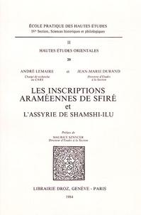 André Lemaire - Les inscriptions Araméennes de Sfiré et l'Assyrie de Shamshi-ilu.