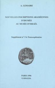André Lemaire - Nouvelles inscriptions araméennes d'Idumée au Musée d'Israël.