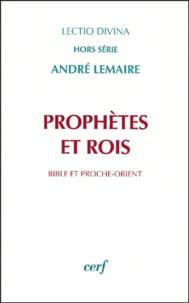 André Lemaire - Prophètes et rois - Bible et Proche-Orient.