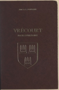 André-Léon Fontaine - Vrécourt - Pages d'histoire.