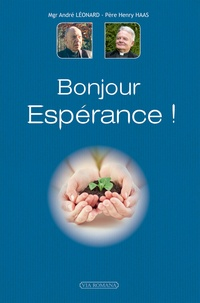 André Léonard et Henry Haas - Bonjour Espérance !.