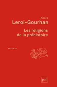 André Leroi-Gourhan - Les religions de la préhistoire - Paléolithique.