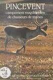 André Leroi-Gourhan - Pincevent - Campement magdalénien de chasseurs de rennes.