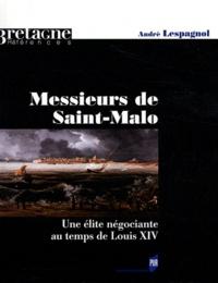 Ucareoutplacement.be Messieurs de Saint-Malo - Une élite négociante au temps de Louis XIV Image