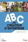 André Letowski et Stéphane de Boysson - ABC du créateur d'entreprise.