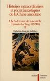 André Lévy - Histoires extraordinaires et récits fantastiques de la Chine ancienne - Chefs-d'oeuvre de la nouvelle (dynastie des Tang, 618-907) Tome 2.
