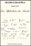 André Lévy - Les Alphabets du Monde.