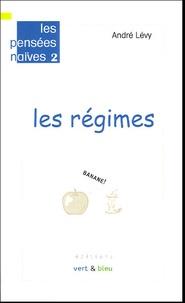 André Lévy - Les régimes.
