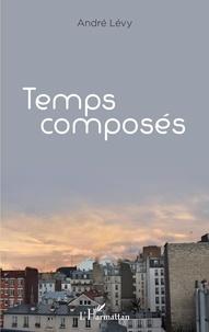 André Lévy - Temps composés.
