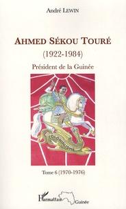 Deedr.fr Ahmed Sékou Touré (1922-1984), Président de la Guinée de 1958 à 1984 - Tome 6, novembre 1970-juillet 1976 (chapitres 65 à 76) Image