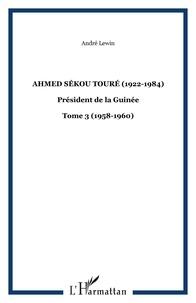 Galabria.be Ahmed Sékou Touré - (1922-1984), Président de la Guinée, Tome 3 Image