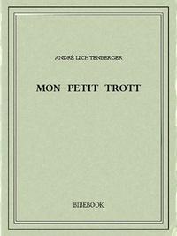 André Lichtenberger - Mon petit Trott.