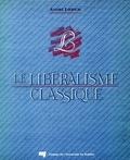 André Liebich - Le libéralisme classique.
