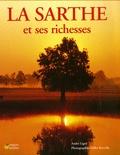 André Ligné - La Sarthe et ses richesses.