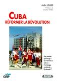 André Linard - Cuba, réformer la révolution.