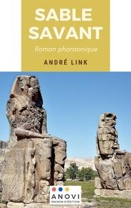 Ebooks doc télécharger Sable savant  - Roman pharaonique