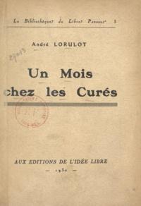 André Lorulot - Un mois chez les curés.