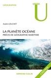 André Louchet - La planète océane - 2ed. - Précis de géographie maritime.